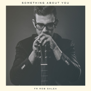 cecilia Sandhurst_Diocese_Priest_Fr_Rob_Galeas_new_Album_-_'Something_About_You'_2