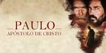 filme Paulo Apóstolo de Cristo